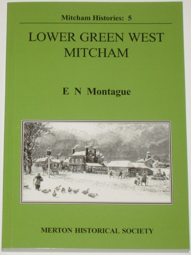 Lower Green West, Mitcham, by E.N. Montague.